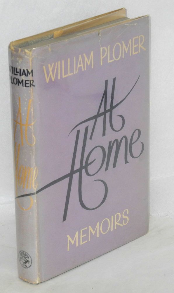 At home; memoirs. William Plomer.