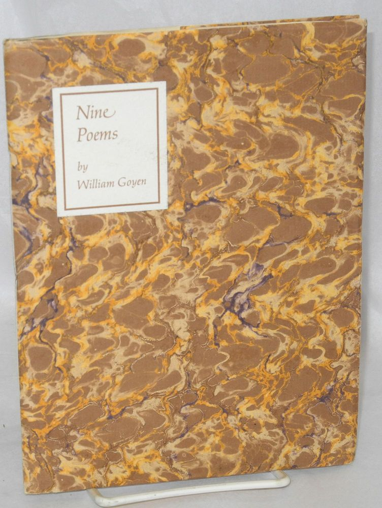 Nine poems. William Goyen.