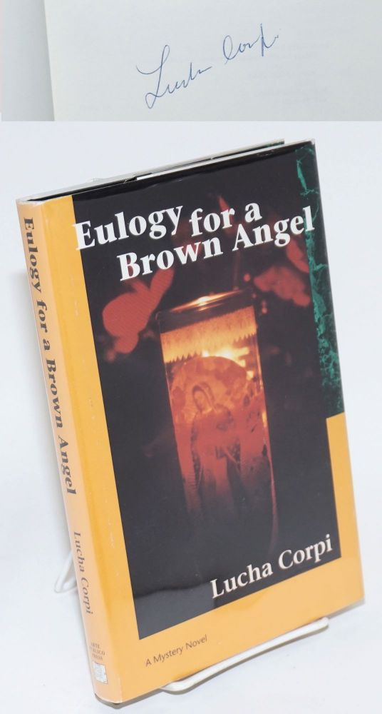 Eulogy for a brown angel; a mystery novel. Lucha Corpi.