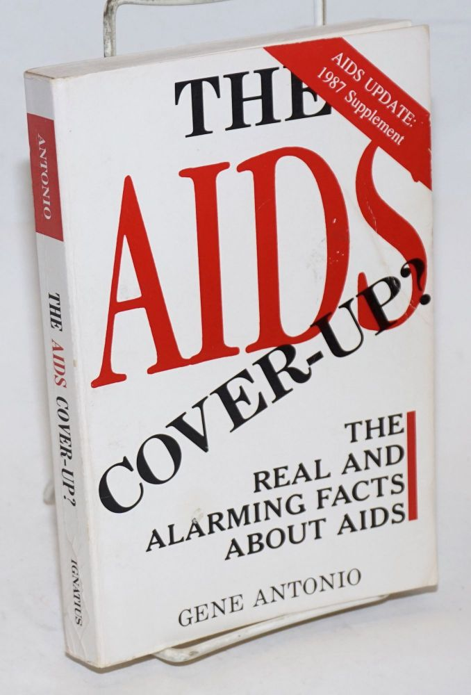 The AIDS Cover-up? The real and alarming facts about AIDS. Gene Antonio.