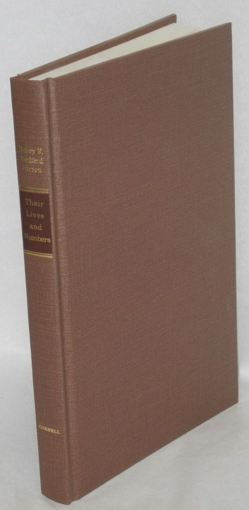 Their lives and numbers; the condition of working people in Massachusetts, 1870-1900. Henry F. Bedford, ed.