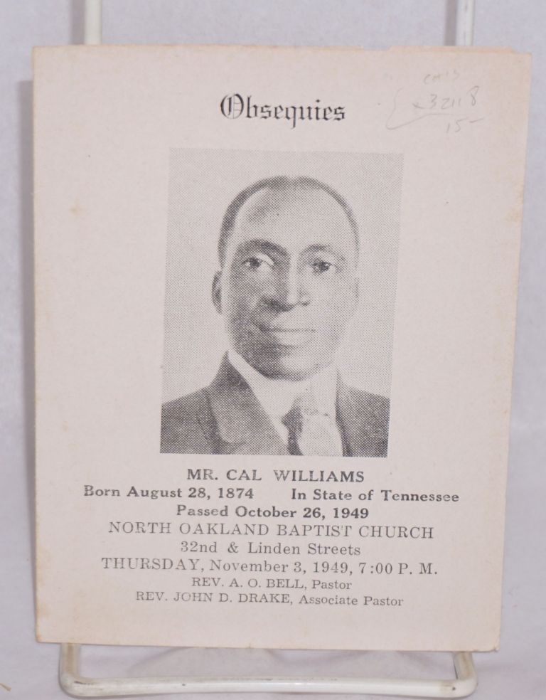 Obsequies; Mr. Cal Williams, born August 28, 1874 in state of Tennessee, passed October 26, 1949