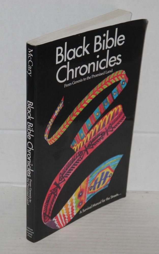 Black Bible chronicles; book one: from Genesis to the Promised Land. P. K. McCary.