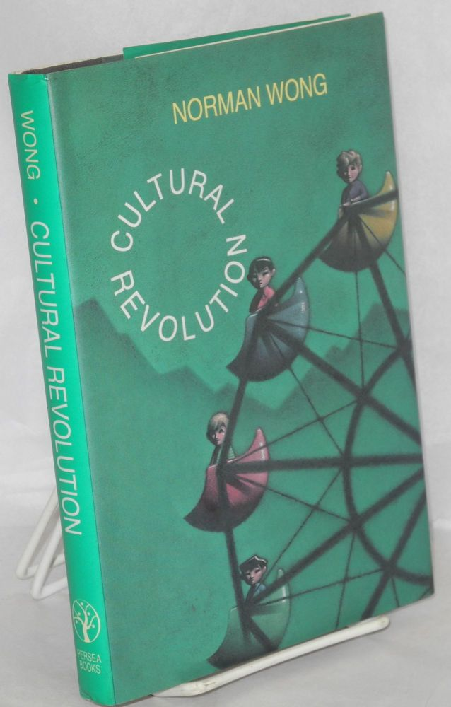 Cultural revolution; stories. Norman Wong.