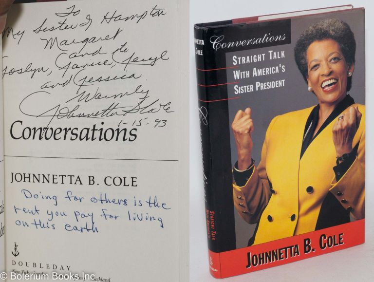 Conversations; straight talk with America's sister president. Johnnetta B. Cole.