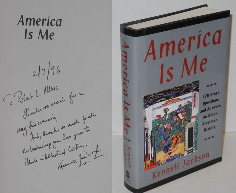 America is me; 170 fresh questions and answers on black American history. Kennell Jackson.