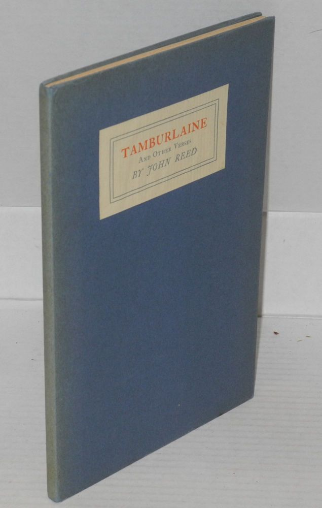 Tamburlaine and other verses. John Reed.