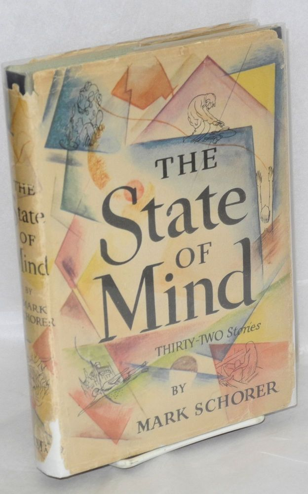 The state of mind; thirty-two stories. Mark Schorer.