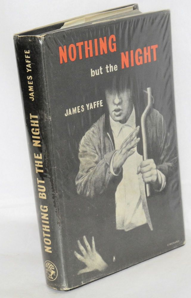 Nothing but the night. James Yaffe.