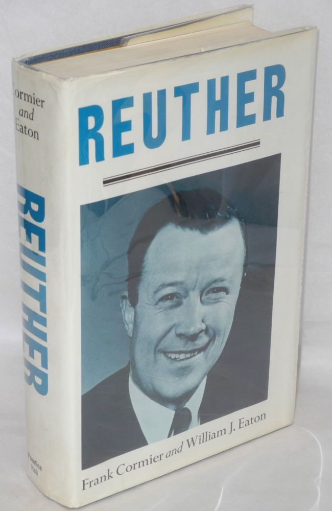 Reuther. Frank Cormier, William J. Eaton.