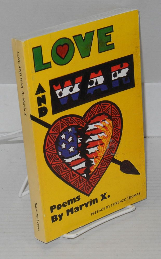 Love and war; poems, preface by Lorenzo Thomas. Marvin X.