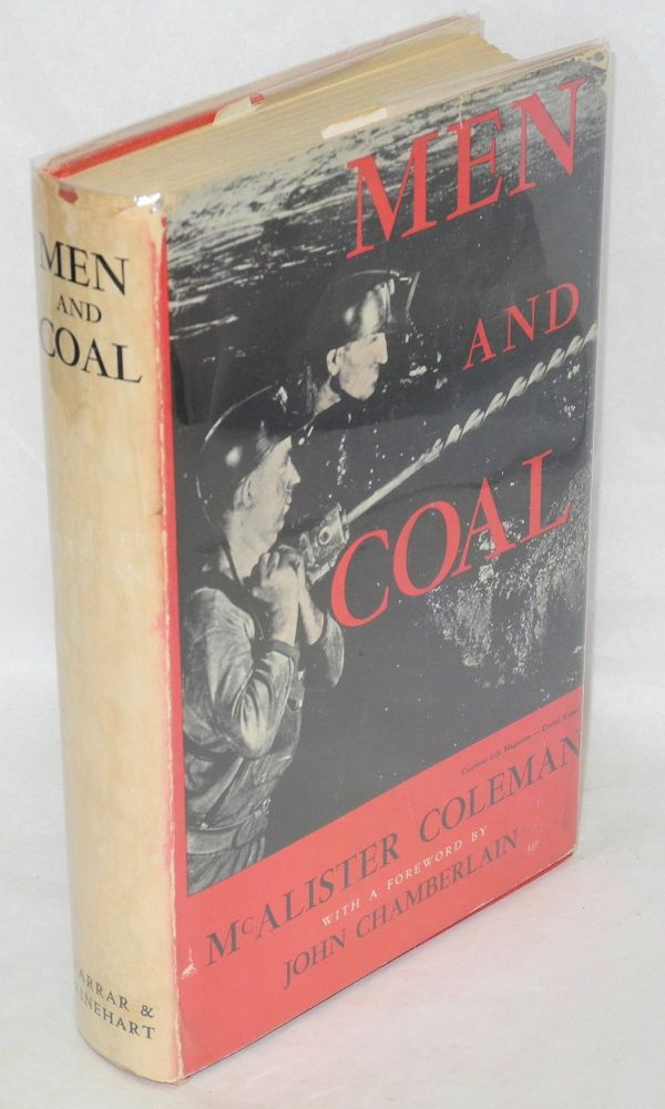 Men and coal. Foreword by John Chamberlain. McAlister Coleman.