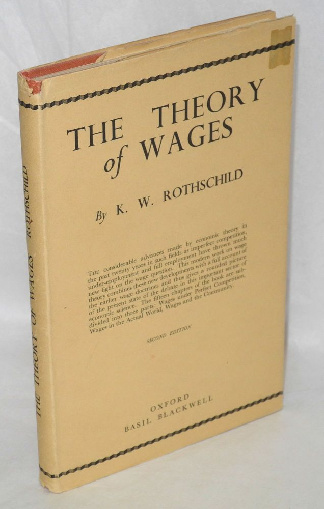 The theory of wages. K. W. Rothschild.