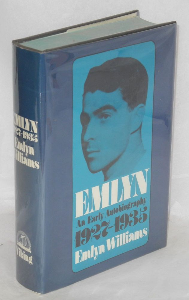 Emlyn; an early autobiography, 1927-1935. Emlyn Williams.