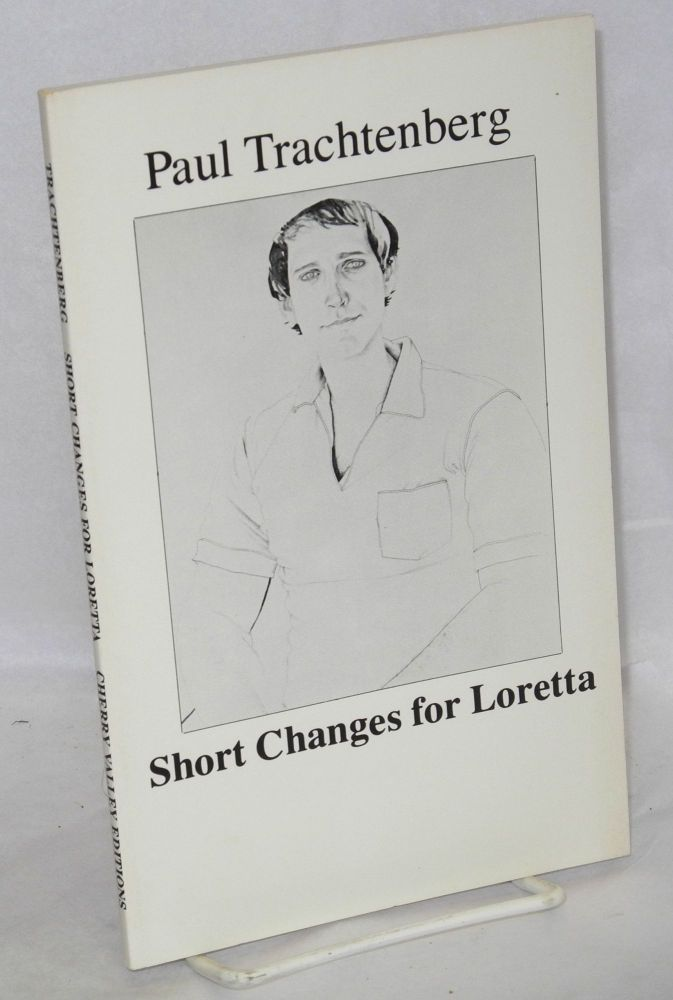 Short changes for Loretta. Paul Trachtenberg, , Robert Peters.