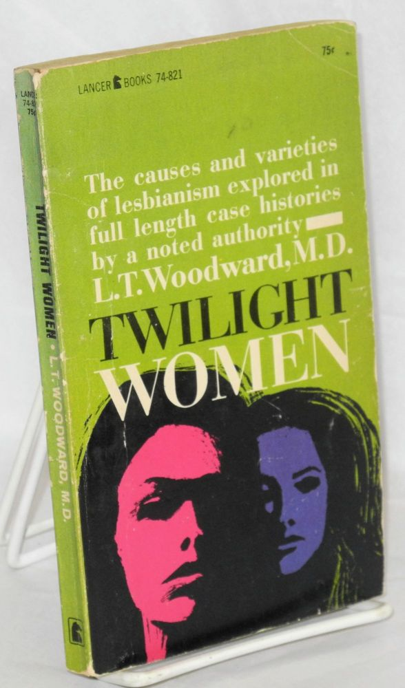 Twilight women. L. T. Woodward, Robert Silverberg.