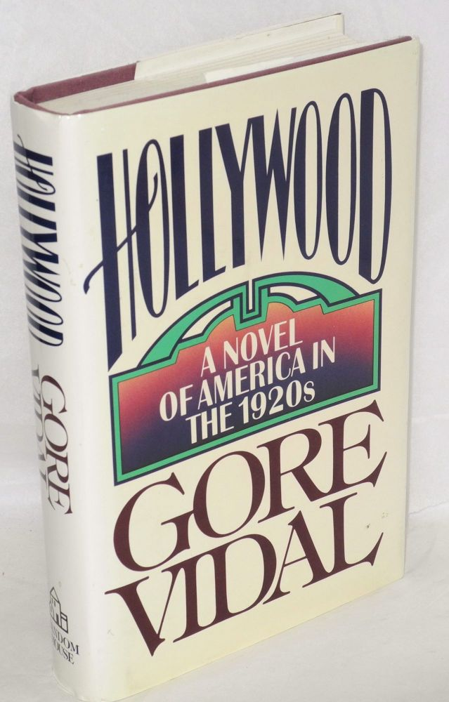 Hollywood; a novel of America in the 1920s. Gore Vidal.