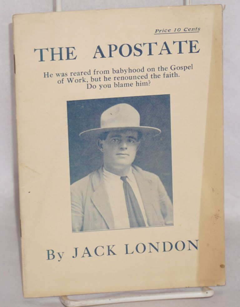 The apostate. Jack London.