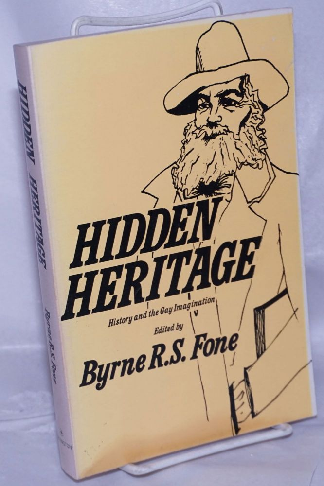 Hidden heritage; history and the gay imagination, an anthology. Byrne R. S. Fone, , Plato, Homer, Thucidydes, Bishop Thirlwall, J. A. Symonds.