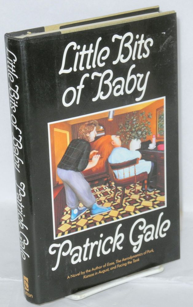 Little bits of baby. Patrick Gale.