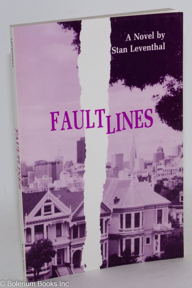 Faultlines. Stan Leventhal.