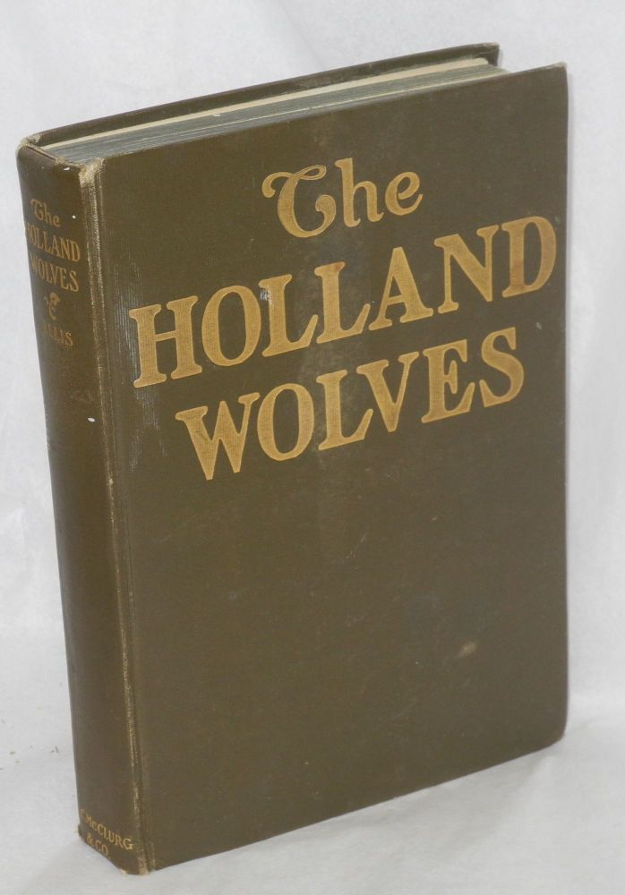 The Holland wolves;. J. Breckenridge Ellis, , Troy and Margaret Kinney.