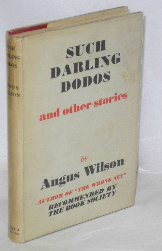 Such darling dodos and other stories. Angus Wilson.