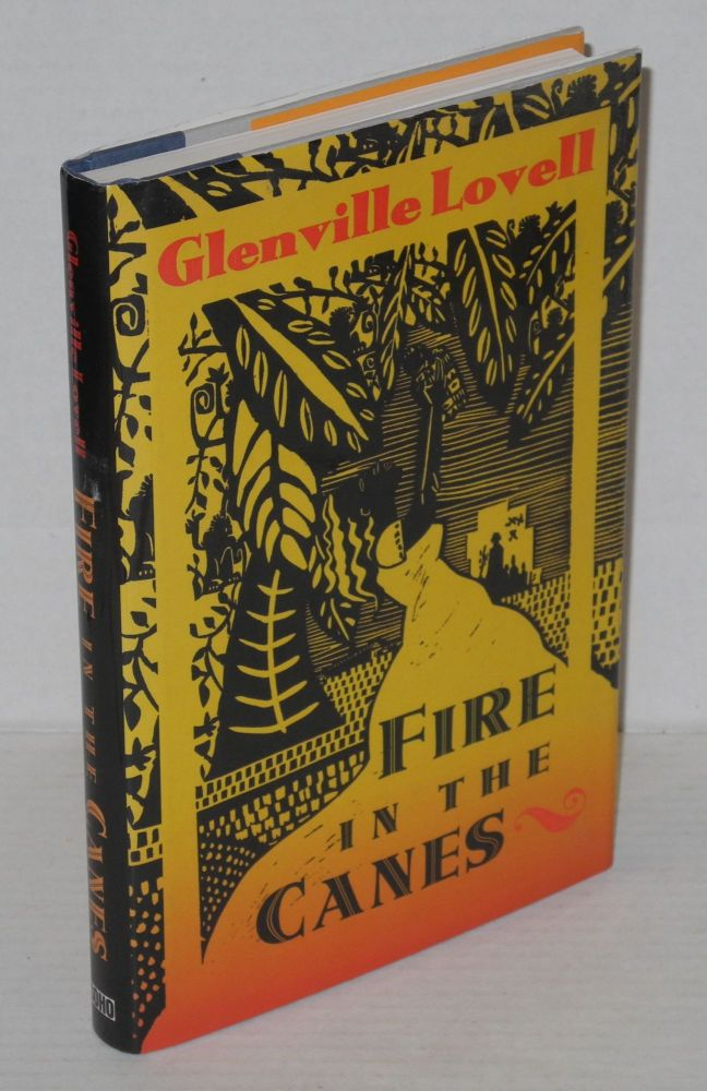 Fire in the canes. Glenville Lovell.