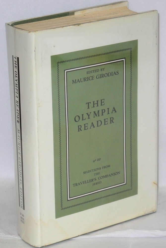 The Olympia reader; selections from The Traveller's Companion series. Maurice Girodias, , Henry Miller, William S. Burroughs, Samuel Beckett, Norman Rubington, designed.