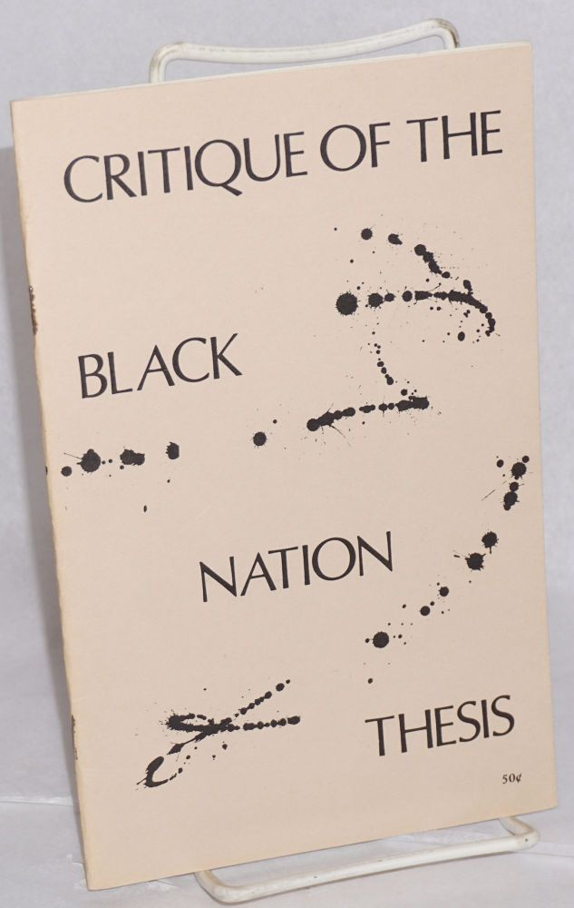 Critique of the black nation thesis. Harry Chang.