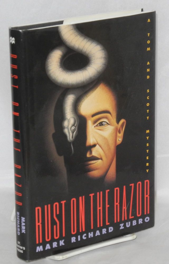 Rust on the razor : A Tom and Scott mystery. Mark Richard Zubro.