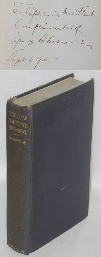 The New Harmony movement. With the collaboration of Charles A. Prosser in the preparation of the educational chapters. George Browning Lockwood.