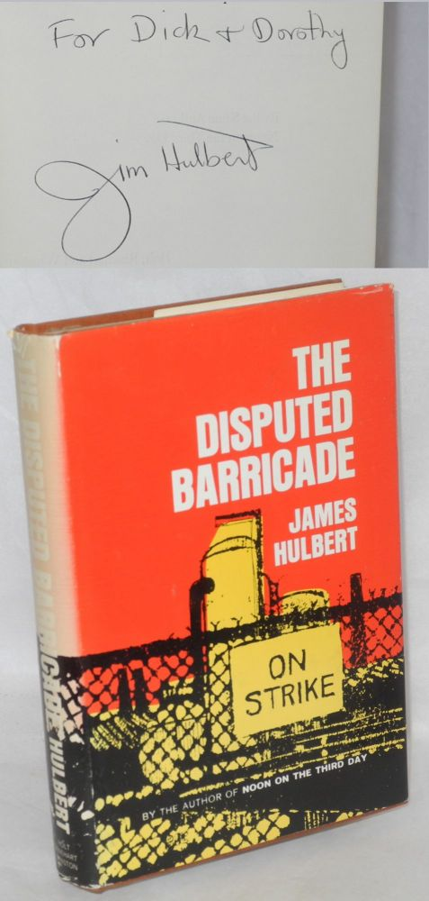 The disputed barricade. James Hulbert.