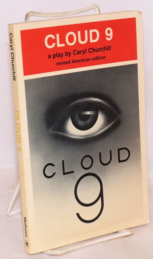 Cloud 9; revised American edition. Caryl Churchill.