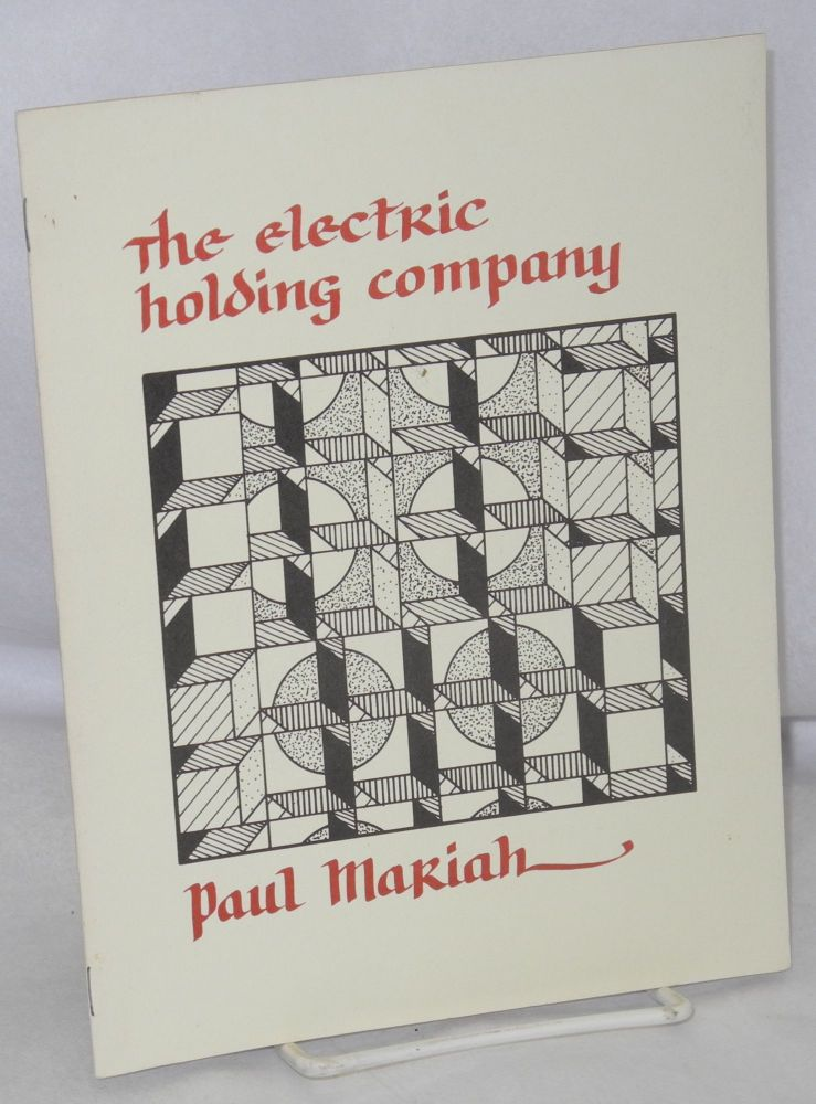 The electric holding company. Paul Mariah.