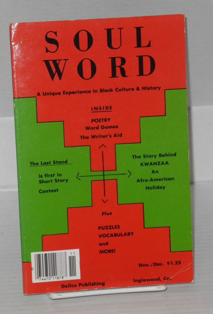 Soulword; a unique experience in black culture and history, vol.IV, no. 6. Dennis W. DeLoach.
