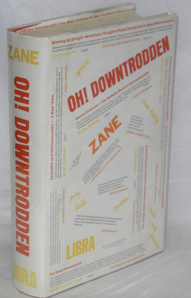 Oh! Downtrodden. David Zane.