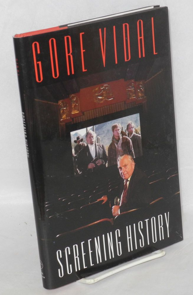 Screening history. Gore Vidal.