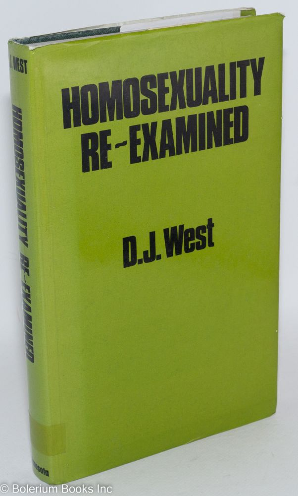Homosexuality re-examined. D. J. West.
