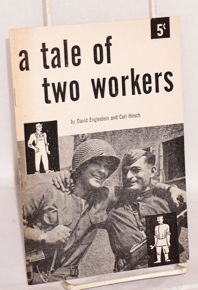 A tale of two workers. David Englestein, Carl Hirsch.
