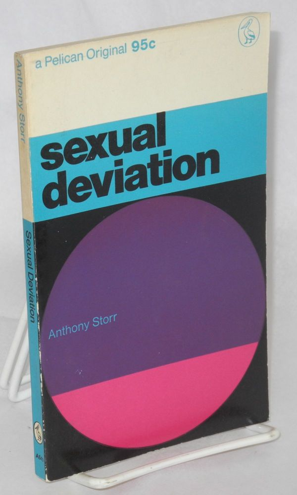 Sexual deviation. Anthony Storr.