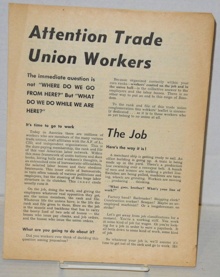 Attention trade union workers. Industrial Workers of the World.