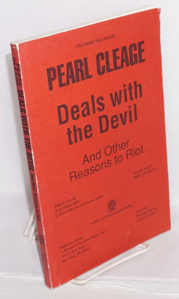 Deals with the devil; and other reasons to riot. Pearl Cleage.