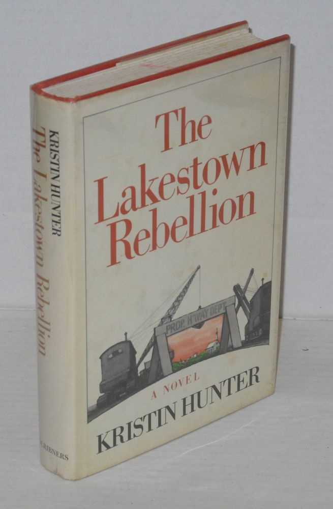 The Lakestown rebellion. Kristin Hunter.