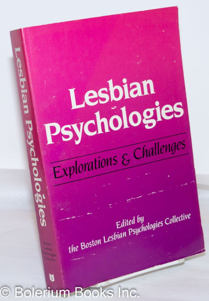 Lesbian psychologies; explorations and challenges. Boston Lesbian Psychologies Collective.