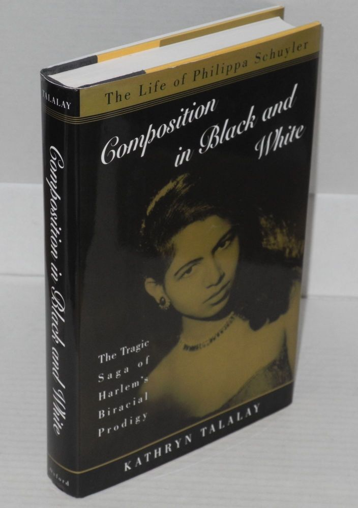 Composition in black and white the life of Philippa Schuyler. Kathryn Talalay.