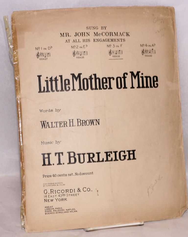 Little mother of mine; words by Walter H. Brown. Harry Thacker Burleigh.