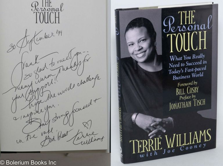 The personal touch; what you really need to succeed in today's fast-paced business world, foreword by Bill Cosby, preface by Jonathan Tisch. Terrie Williams, , Joe Cooney.