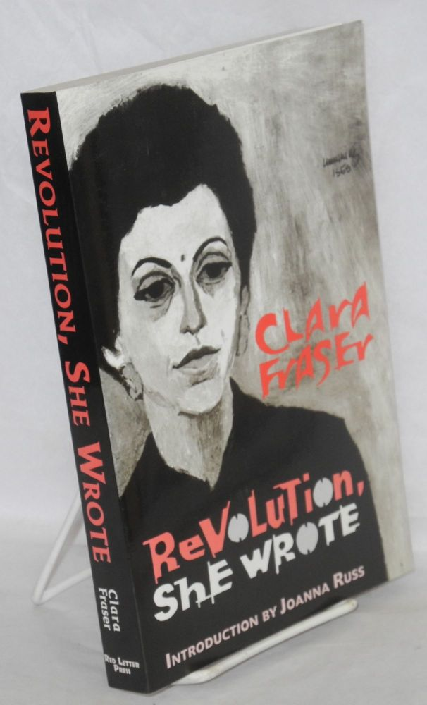 Revolution she wrote. Introduction by Joanna Russ. Clara Fraser.