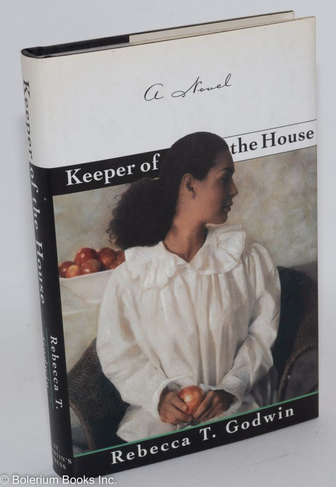 Keeper of the house. Rebecca J. Godwin.